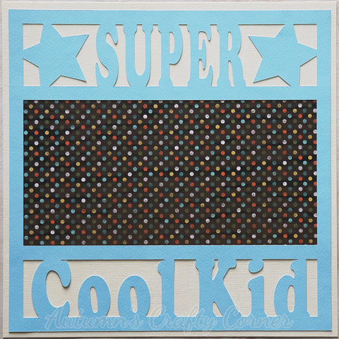 Super Cool Kid - Premade Scrapbook Page 12x12 Layout