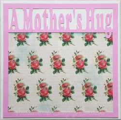 A Mother's Hug - Premade Scrapbook Page 12x12 Layout