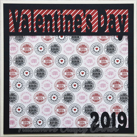 Valentine's Day 2019 - Premade Scrapbook Page 12x12 Layout