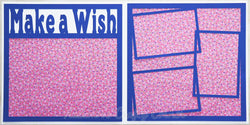 Make a Wish - Scrapbook Page Kit
