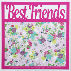 Best Friends - Premade Scrapbook Page 12x12 Layout