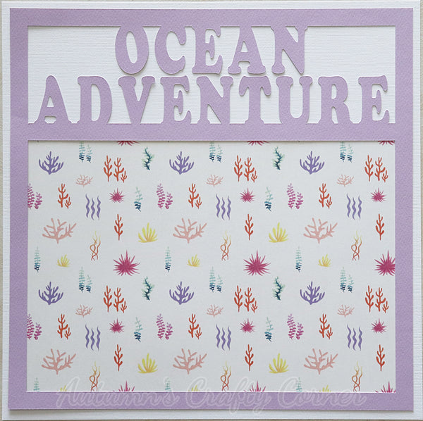 Ocean Adventure - Single Scrapbook Page Kit