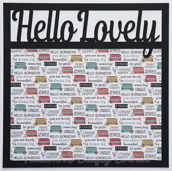 Hello Lovely - Premade Scrapbook Page 12x12 Layout