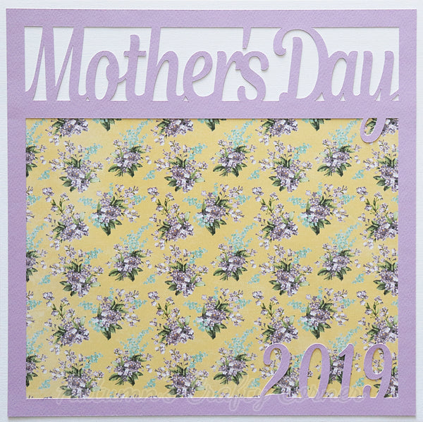 Mother's Day 2019 - Premade Scrapbook Page 12x12 Layout