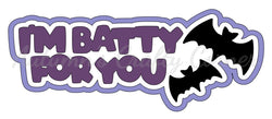 I'm Batty for You - Deluxe Scrapbook Page Title