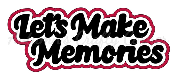 Let's Make Memories - Deluxe Scrapbook Page Title - Choose a Color