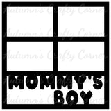 Mommy's Boy - 4 Frames - Scrapbook Page Overlay Die Cut - Choose a Color