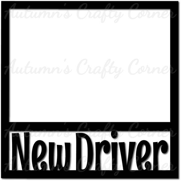 New Driver - Scrapbook Page Overlay Die Cut - Choose a Color