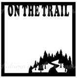 On the Trail - Scrapbook Page Overlay - Choose a Color