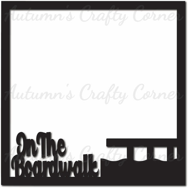On the Boardwalk - Scrapbook Page Overlay Die Cut - Choose a Color