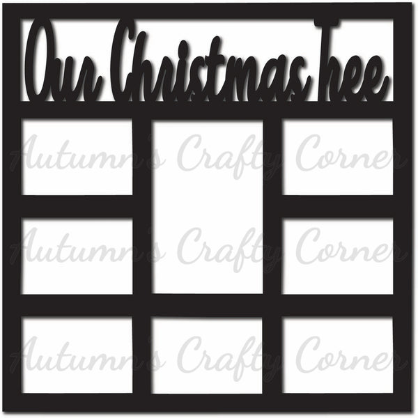 Our Christmas Tree - 8 Frames - Scrapbook Page Overlay Die Cut - Choose a Color