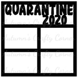 Quarantine 2020 - 4 Frames - Scrapbook Page Overlay Die Cut - Choose a Color