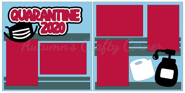 Quarantine 2020  - Scrapbook Page Kit