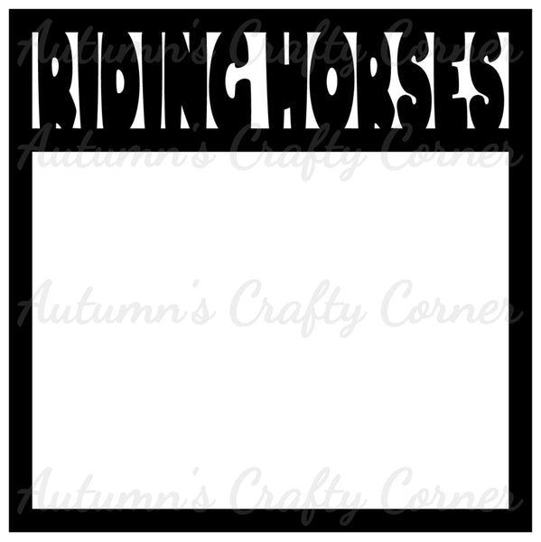 Riding Horses - Scrapbook Page Overlay Die Cut - Choose a Color