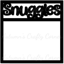 Snuggles - Scrapbook Page Overlay Die Cut - Choose a Color