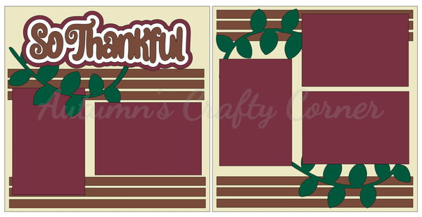 So Thankful  - Scrapbook Page Kit