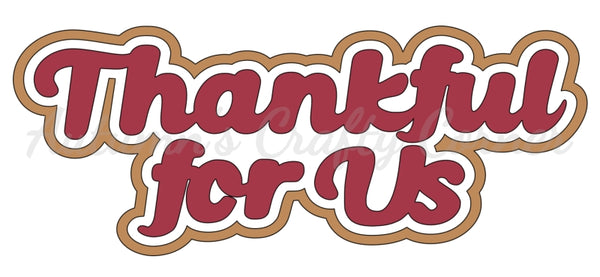 Thankful for Us - Deluxe Scrapbook Page Title - Choose a Color