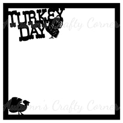 Turkey Day - Scrapbook Page Overlay - Choose a Color
