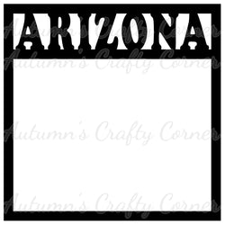 Arizona - Scrapbook Page Overlay Die Cut - Choose a Color