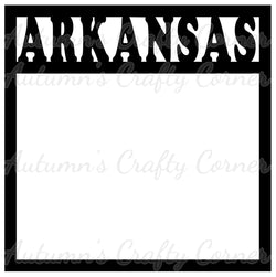 Arkansas - Scrapbook Page Overlay Die Cut - Choose a Color