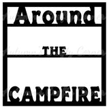 Around the Campfire - Scrapbook Page Overlay Die Cut - Choose a Color