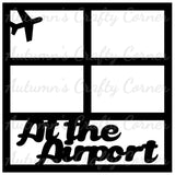 At the Airport - 4 Frames - Scrapbook Page Overlay Die Cut - Choose a Color