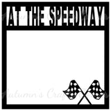 At the Speedway - Scrapbook Page Overlay Die Cut