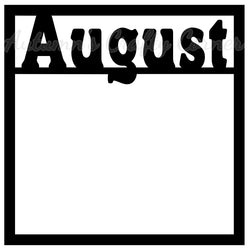 August - Scrapbook Page Overlay Die Cut - Choose a Color