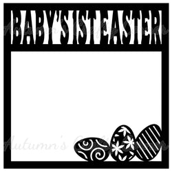 Baby's 1st Easter - Scrapbook Page Overlay Die Cut - Choose a Color