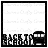 Back to School - Scrapbook Page Overlay Die Cut - Choose a Color