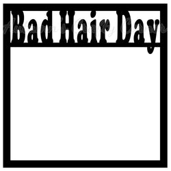 Bad Hair Day - Scrapbook Page Overlay Die Cut - Choose a Color