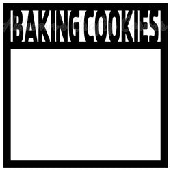 Baking Cookies - Scrapbook Page Overlay Die Cut - Choose a Color