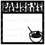 Baking Up Memories - Scrapbook Page Overlay Die Cut - Choose a Color