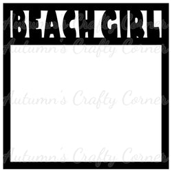 Beach Girl - Scrapbook Page Overlay Die Cut - Choose a Color