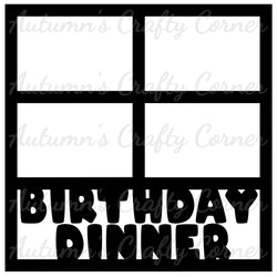 Birthday Dinner - 4 Frames - Scrapbook Page Overlay Die Cut - Choose a Color
