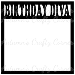 Birthday Diva - Scrapbook Page Overlay Die Cut - Choose a Color