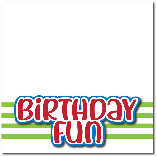 Birthday Fun - Printed Premade Scrapbook Page 12x12 Layout