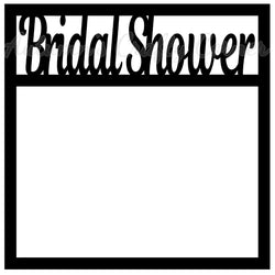 Bridal Shower - Scrapbook Page Overlay Die Cut - Choose a Color