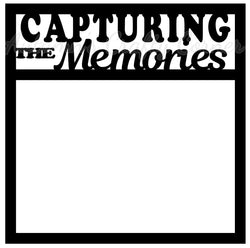 Capturing the Memories - Scrapbook Page Overlay Die Cut - Choose a Color