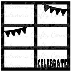 Celebrate - Banners - 6 Frames - Scrapbook Page Overlay Die Cut - Choose a Color