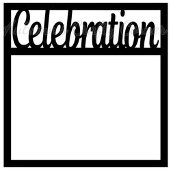 Celebration - Scrapbook Page Overlay Die Cut - Choose a Color