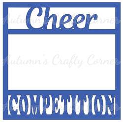 Cheer Competition - Scrapbook Page Overlay Die Cut - Choose a Color