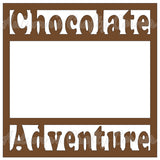Chocolate Adventure - Scrapbook Page Overlay Die Cut - Choose a Color