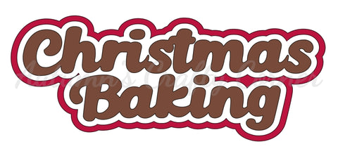Christmas Baking - Deluxe Scrapbook Page Title