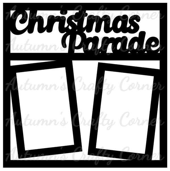Christmas Parade - 2 Vertical Frames - Scrapbook Page Overlay Die Cut - Choose a Color
