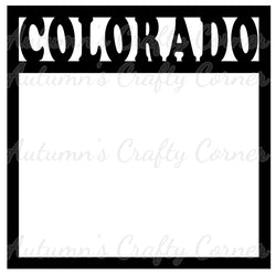 Colorado - Scrapbook Page Overlay Die Cut - Choose a Color