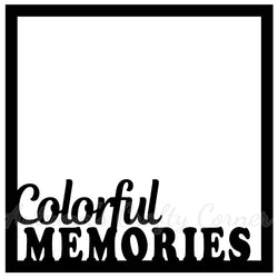 Colorful Memories - Scrapbook Page Overlay Die Cut - Choose a Color