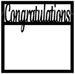 Congratulations - Scrapbook Page Overlay Die Cut - Choose a Color