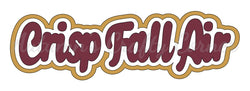 Crisp Fall Air - Deluxe Scrapbook Page Title
