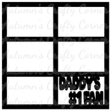Daddy's #1 Fan - Scrapbook Page Overlay Die Cut - Choose a Color